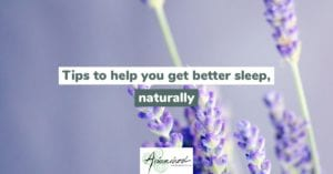 Tips to get better sleep naturally header