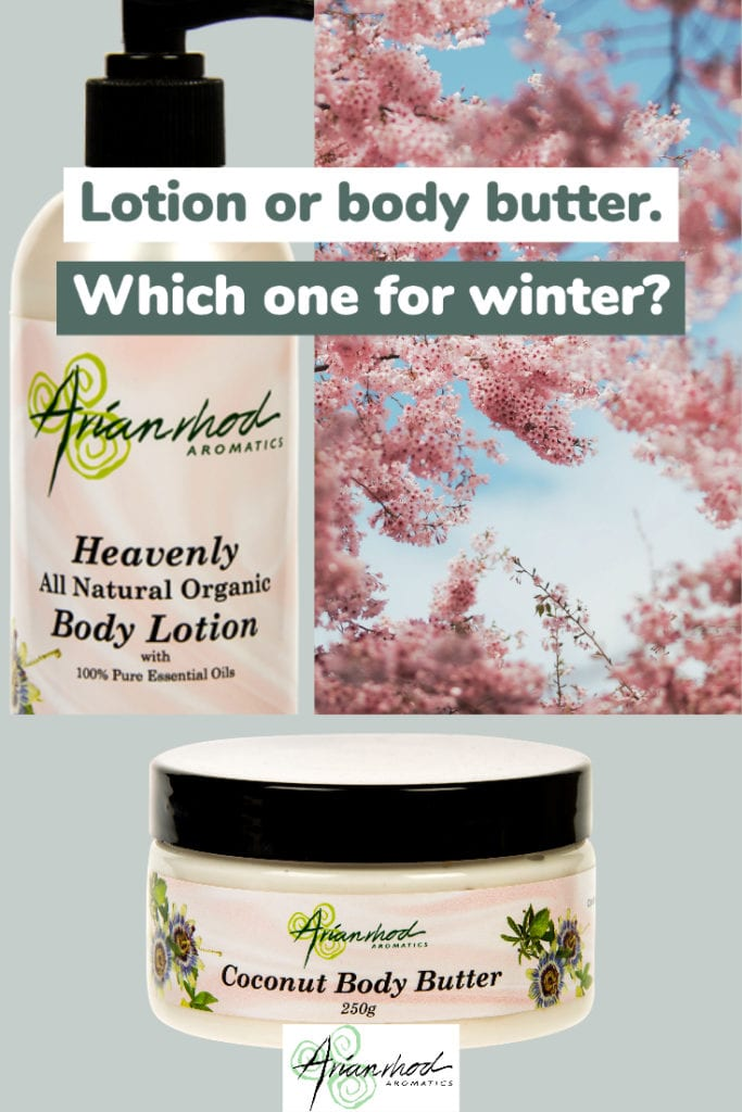 Lotion or body butter. Which one for Winter?