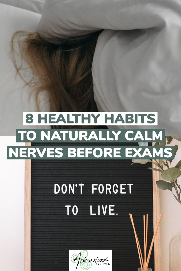 8 Healthy Habits to Calm Your Nerves Before Exams Pin 1
